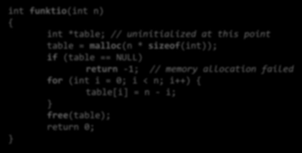 uninitialized at this point table = malloc(n *