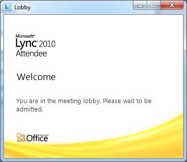 VYVI MEETING Lync Attendee 2010 Instruction 9 (15) 4 Waiting in the Lobby Organizer of the meeting has