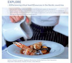 Explore Experiencing local food resources in the Nordic Countries http://www.nordicinnovation.net/prosjekt.cfm?