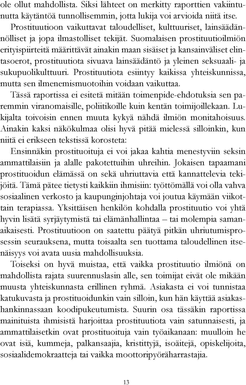 male sex prostituutio suomessa laki