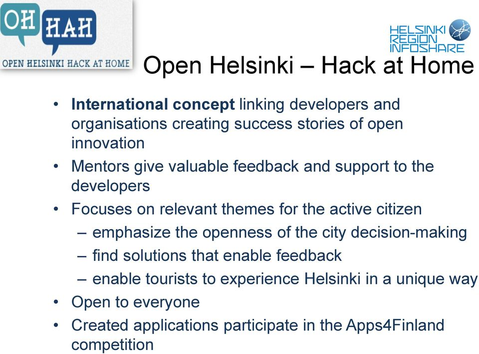 active citizen emphasize the openness of the city decision-making find solutions that enable feedback enable